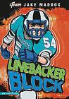 Linebacker Block by Jake Maddox (Paperback / softback, 2010)
