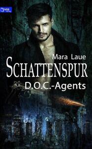 Ebook-D-O-C-Agents-1-Schattenspur-von-Mara-Laue