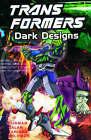 Dark Designs by Manny Galan, Derek Yaniger, Simon Furman (Paperback, 2002)