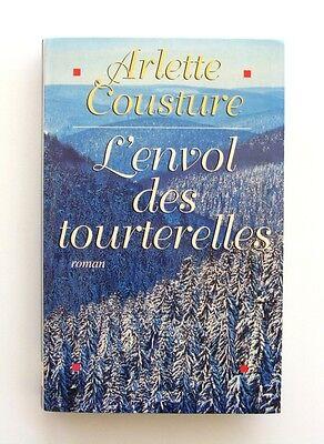 Winkelen Voor Goedkoop L'envol Des Tourterelles - Arlette Couture - Des Rue Populeuses De Montréal Aux