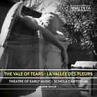 The Vale of Tears von Theatre of Early Music,John Taylor,Schola Cantorum (2015)