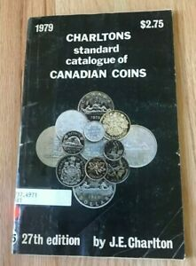 1979 Standard Catalogue Of Canadian Coins Tokens And Paper Money Charlton Ebay