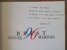MARITIME BREST 96 IMAGES MARINES DEDICACE de J-Y LE DANTEC à YVON BOURGES