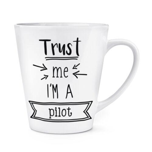 Croyez-Moi Je Suis Un Pilote 12 oz environ 340.19 g Latte Tasse-Drôle Best préférés