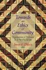 Towards an Ethics of Community: Negotiations of Difference in a Pluralist Society by Wilfrid Laurier University Press (Paperback, 2000)