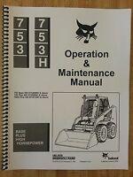 Bobcat 753h 753 Operation & Maintenance Manual Early Serial Number Skid Steer