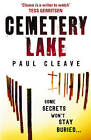 Cemetery Lake: A Gripping Thriller with a Killer Twist by Paul Cleave (Paperback, 2009)