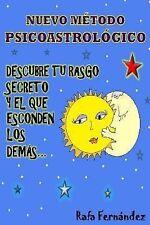 Descubre Tu Rasgo Secreto y el Que Esconden Los Demás by Rafael Carlos (2014,...