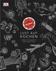 Lust auf Kochen von Kochhaus (2016, Gebundene Ausgabe)