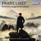 Liszt Parafrasi Roberto Cappello Tactus TC 811290 Audio CD