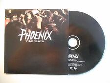 PHOENIX : IF I EVER FEEL BETTER ♦ CD SINGLE PORT GRATUIT ♦