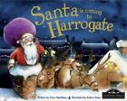 Santa is Coming to Harrogate by Hometown World (Hardback, 2013)