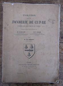 Evolution Fonderie De Cuivre Par Fremont 1903 Mine Mineur Ventes Pas ChèRes 50%