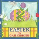 Easter by Gail Gibbons (Paperback)