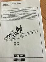 Dolmar Chainsaw Ps-351 Or Ps-421 Operators Manual