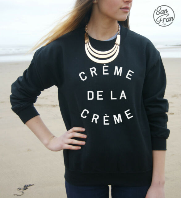 * CREME DE LA CREME Jumper Sweater Top TUMBLR Beyonce Fashion Paris t-shirt OOTD