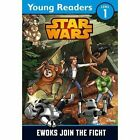 Star Wars: Ewoks Join the Fight: Star Wars Young Readers by Lucasfilm Ltd (Paperback, 2016)