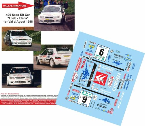 DECALS 1//18 REF 496 CITROEN SAXO KIT CAR SEBASTIEN LOEB RALLYE VAL D/'AGOUT 1998