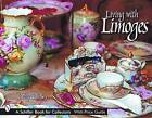 Living with Limoges by Debby DuBay (Hardback, 2002)