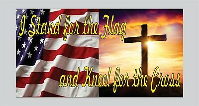 I Stand For The Flag Kneel For The Cross Bumper Sticker