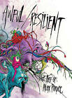 Awful / Resilient: The Art of Alex Pardee by Alex Pardee (Hardback, 2011)