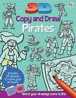 3D Copy and Draw Pirates by Top That! Publishing Ltd (Mixed media product, 2013)