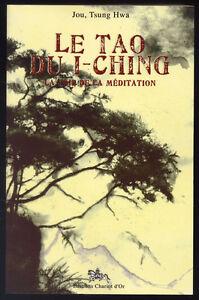JOU-TSUNG-HWA-LE-TAO-DU-I-CHING-LA-VOIE-DE-LA-MEDITATION