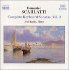 Scarlatti: Complete Keyboard Sonatas, Vol. 3 (CD, Jun-2001, Naxos (Distributor))