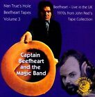 Nan True's Hole: Beefheart Tapes, Vol. 3 by Captain Beefheart & the Magic Band (CD, Jan-2012, Ozit)