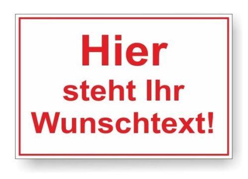 wetterfest Hinweisschild WUNSCHTEXT 20x30cm Kunststoff stabil Verbotsschild