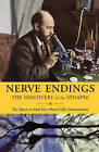 Nerve Endings: The Discovery of the Synapse by Richard Rapport (Paperback / softback, 2005)