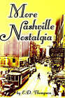 More Nashville Nostalgia by E D Thompson (Paperback / softback, 2004)