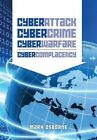 Cyber Attack, Cybercrime, Cyberwarfare - Cybercomplacency: Is Hollywood's Blueprint for Chaos Coming True by Mark Osborne (Paperback / softback, 2014)