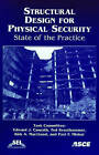 Structural Design for Physical Security: State of the Practice by Asce (Paperback, 1999)