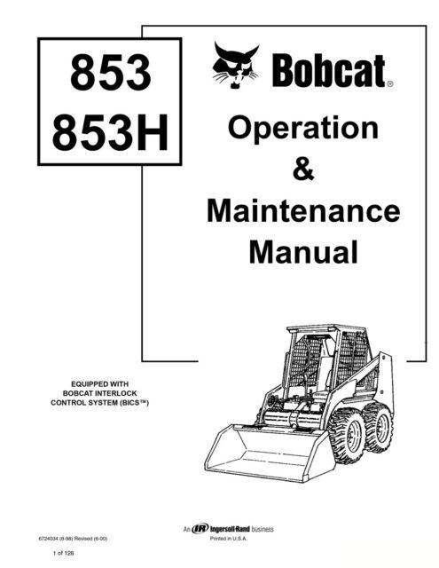 Bobcat 853 853h Skid Steer Operation Maintenance Manual 6724034 S H
