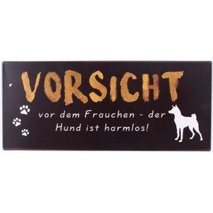 Der Hund ist harmlos Wandschild Vintage Blechschild Vorsicht vor dem Frauchen
