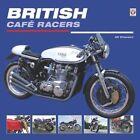 British Cafe Racers by Uli Cloesen (Hardback, 2016)