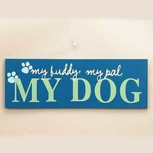 Dog Theme Wood Sign My Buddy My Pal 53931a 9780786011704 Ebay