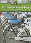 Getting from Here to There by Anne Flounders (Hardback, 2014)