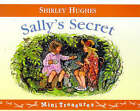 Sally's Secret by Shirley Hughes (Paperback, 1999)