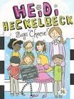 Heidi Heckelbeck Says Cheese! by Wanda Coven (Hardback, 2015)