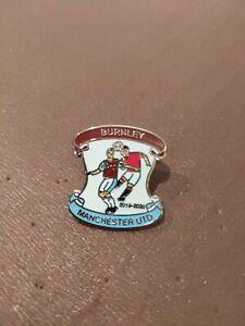 Burnley V Man Utd. Match Badge 2019/20 | eBay