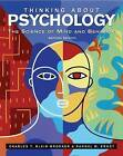 Thinking About Psychology: The Science of Mind and Behavior by Randal M. Ernst, Charles T. Blair-Broeker (Hardback, 2007)