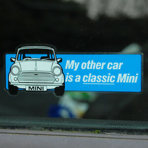 My-other-car-is-a-classic-Mini-WINDOW-Sticker-Decal-122mm-x-43mm-blue-Rover