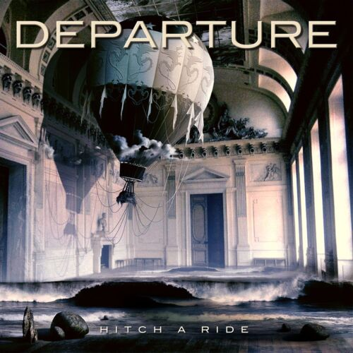 1 of 1 - Departure - Hitch A Ride CD 2012 Hard Melodic Rock - Mike Walsh