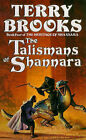 The Talismans of Shannara by Terry Brooks (Paperback, 1994)