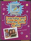 Learning and Sharing with a Wiki by Ann Truesdell (Hardback, 2013)