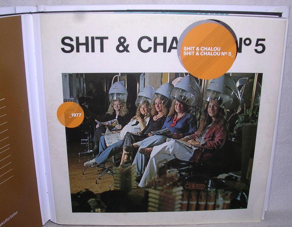 Shit & Shalou: 1974 - 1982, pop