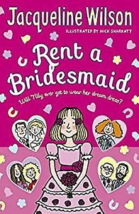 Rent a Bridesmaid, Wilson, Jacqueline, Used; Good Book