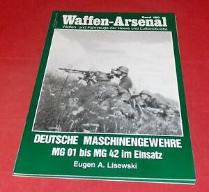 WA 180 Deutsche Maschinengewehre MG 01 bis MG 42 im Einsatz